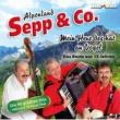 Alpenland Sepp & Co. Mein Herz des hat an Vogel - Das Beste aus 15 Jahren