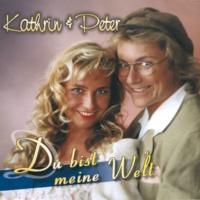 Kathrin & Peter So und nicht anders