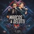 Marcos & Belutti 100% Nem Aí (Ao Vivo)
