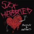 BUNNY/Becko Sick-Hearted (feat. Becko)
