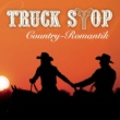 Truck Stop Country-Romantik