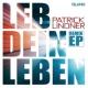 Patrick Lindner Leb dein Leben (Remix EP)
