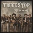 Truck Stop Fest im Sattel