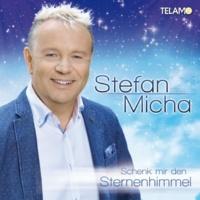 Stefan Micha Mit dem Herzen musst Du lächeln