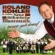 Roland Kohler & seine neue Böhmische Blasmusik Immer gut drauf