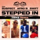 Kenny Allstar/Suspect/Afro B/Swift Stepped In (Sexy Back) [TIEKS Remix] (feat.Suspect/Afro B/Swift)