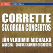 Slovak Chamber Orchestra/Bohdan Warchal Corrette: Six Concertos for Organ