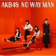 AKB48 NO WAY MAN Type E