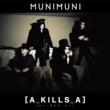 MUNIMUNI A_KILLS_A