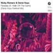 Nicky Romero & Deniz Koyu ft. Walk Off The Earth