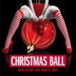 カルヴィン・ハリス CHRISTMAS BALL~NON-STOP THE PARTY MIX