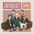 TRI4TH ANTHOLOGY