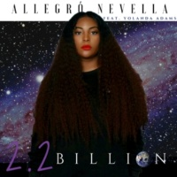 Allegró Nevella 2.2 Billion (feat. Yolanda Adams)