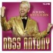Ross Antony Ich bin, was ich bin