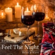 Relax α Wave Relaxing Piano - Feel The Night