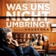 Hauschka Was uns nicht umbringt (Original Motion Picture Soundtrack)