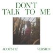 Gabriela Richardson Don't Talk To Me (Acoustic Version)