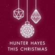 Hunter Hayes This Christmas