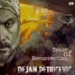 Dejan Petricevic Tears of Resurrection
