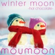 moumoon winter moon -hot chocolate-