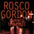 Rosco Gordon Memphis, Tennessee