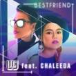 Lil J/Chaleeda Bestfriend (feat.Chaleeda)