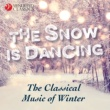 Various Artists The Snow is Dancing (The Classical Music of Winter)