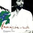 カマロン・デ・ラ・イスラ/Tomatito Flamenco Vivo (feat.Tomatito) [En Directo / Remastered 2018]