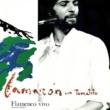 カマロン・デ・ラ・イスラ/Tomatito Flamenco Vivo (feat.Tomatito) [En Directo / Remastered]