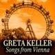 Greta Keller Greta Keller - Songs from Vienna