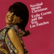 Eydie Gorme & Trio Los Panchos Navidad Means Christmas