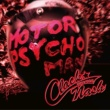 CLACK-NASH Motor Psycho Man