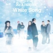 Re:Complex White Song(Type-W)