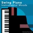 Relaxing Piano Crew Swing Piano Instrumental Moods