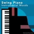 Relaxing Piano Crew Super Swing
