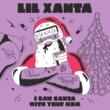 Lil Xanta I Saw Santa with Your Mom