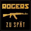 Rogers/Ingo Donot Zu spät (feat.Ingo Donot)