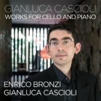 ジャンルカ・カシオーリ/Enrico Bronzi Cascioli: Tre Meditazioni per violoncello e pianoforte - III. Elegia
