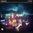 Hardwell How You Love Me (feat. Conor Maynard & Snoop Dogg) [Extended Mix]