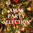 Various Artists Xmas Party Selection