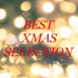 Various Artists BEST Xmas Selection