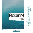 Robin M Thanks To You (feat. Alika)