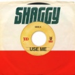 Shaggy Use Me