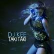DJ Kee Taki Taki
