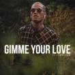 Stan Walker Gimme Your Love