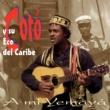 Cotó y su Eco del Caribe El son reclama su lugar (Remasterizado)