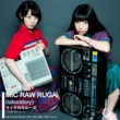 MIC RAW RUGA(laboratory) MIC RAW RUGA ON THE ONE TWO (Ver.0.1)