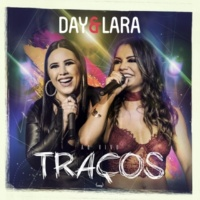 Day & Lara Traços (Ao vivo)