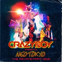 CRAZYBOY LOCO (feat. THE BACKCOURT) (CRAZYBOY presents NEOTOKYO ~THE PRIVATE PARTY 2018~)