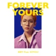 KEY/SOYOU Forever Yours (feat.SOYOU)